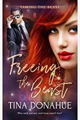 Freeing the Beast (Taming the Beast Book 1) Kindle Edition