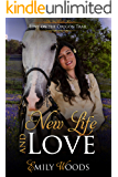 New Life and Love (Love on the Oregon Trail Book 6)