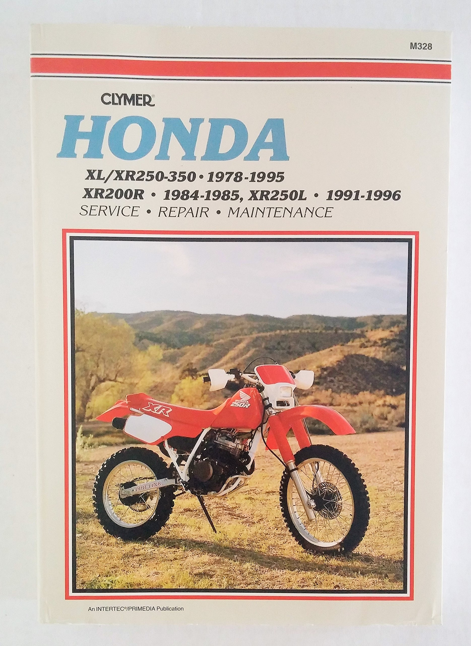 Honda XL/XR250-350 1978-1995, XR200R 1984-1985, XR250L 1991-1996 Service -  Repair - Maintenance Manual (Clymer) M328: Mark Jacobs, ...