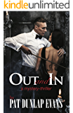 Out and In: A romantic mystery-thriller