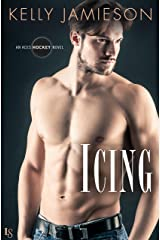 Icing: An Aces Hockey Novel