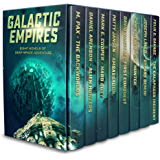 Galactic Empires: Eight Novels of Deep Space Adventure (English Edition)