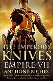The Emperor's Knives: Empire VII (Empire Series Book 7)