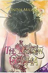 The Dragon Geisha (Secrets From The Hidden House Book 3) Kindle Edition