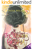 The Dragon Geisha (Secrets From The Hidden House Book 3)