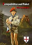 Tempelritter auf Fahrt (German Edition)