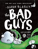 The Bad Guys #6: Alien vs Bad Guys