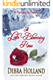 A Late-Blooming Rose: A Montana Sky Series Novella