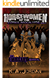 The Emissary - Arrival (Horsewomen of the Zombie Apocalpyse Book 2)