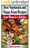 Best Vegetarian and Vegan Asian Recipes from Mama Li's Kitchen (English Edition)