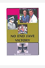 No End Save Victory Kindle Edition