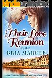 Their Love Reunion: (Southern Comfort Series Book 5) A Romance Novel