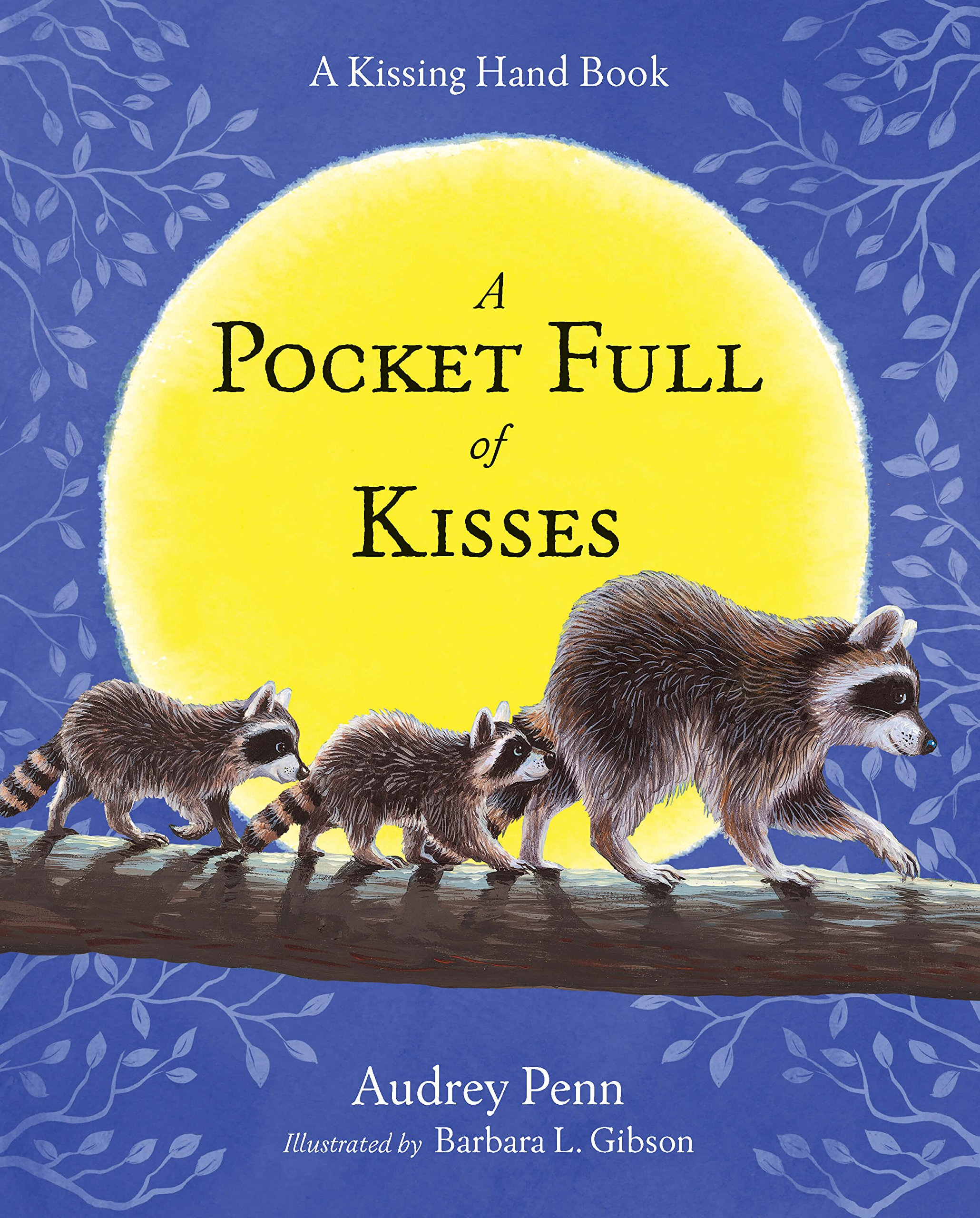 A Pocket Full of Kisses (The Kissing Hand Series) by Brand: Tanglewood Press (Image #1)