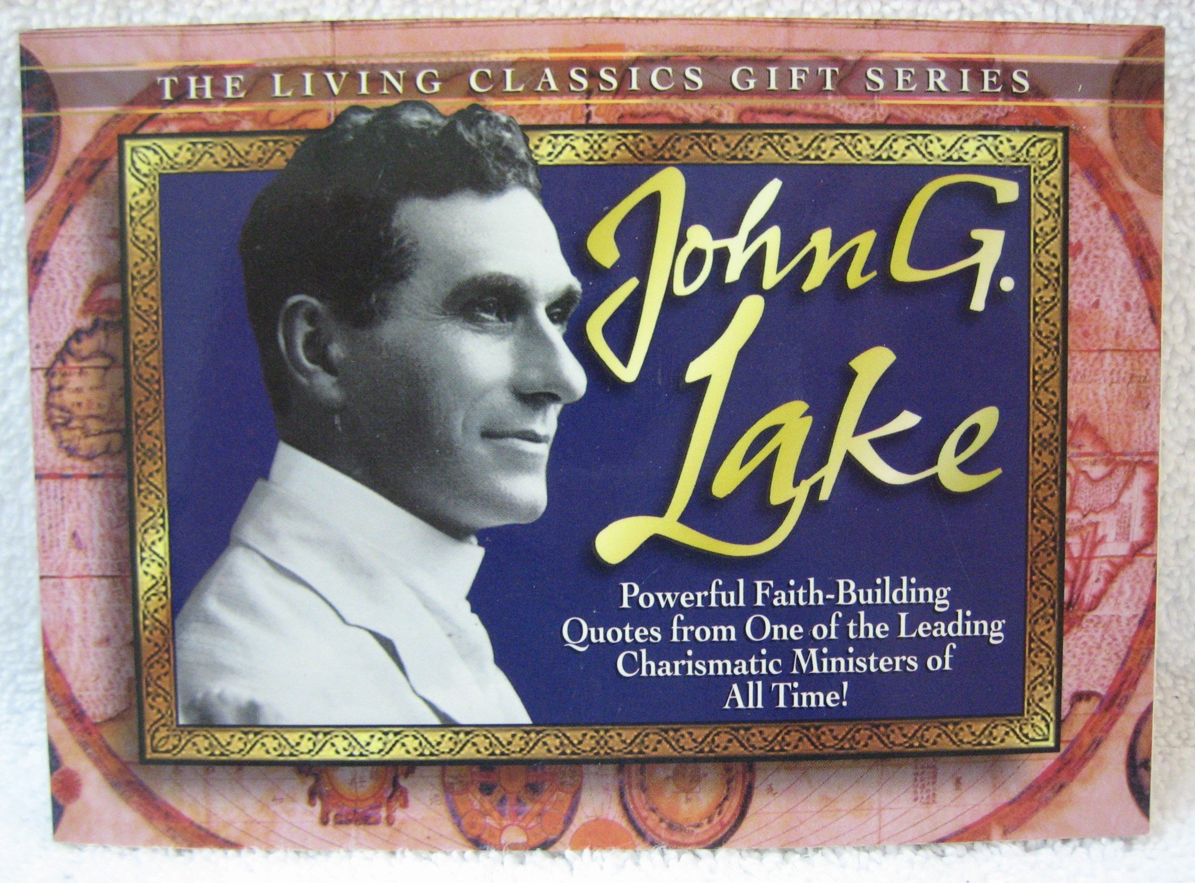 John G  Lake: Harrison House: 9780892749850: Amazon com: Books