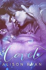 COVET (Love Me Again Book 2) Kindle Edition