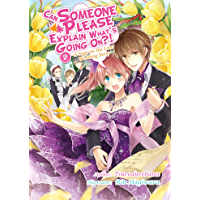 Can Someone Please Explain What's Going On?! Volume 2 (English Edition)
