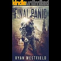 Final Panic: A Post-Apocalyptic EMP Survival Thriller (Surviving Book 2)