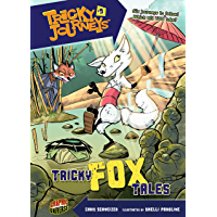 Tricky Fox Tales: Book 3 (Tricky Journeys ™)