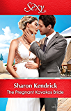 Mills & Boon : The Pregnant Kavakos Bride (One Night With Consequences)