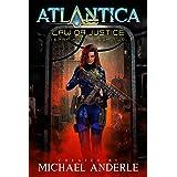 Law or Justice: An Atlantica Universe Adventure (Terra Kris Book 2)