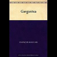 Gargantua (French Edition)