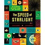 The Speed of Starlight: An Exploration of Physics, Sound, Light, and Space