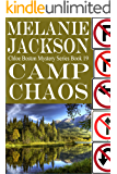 Camp Chaos (Chloe Boston Cozy Mysteries Book 19)