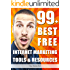 99+ Best Free Internet Marketing Tools And Resources To Boost Your Online Marketing Efforts (SEO Tools, Social Media Marketing, Email Marketing, Content ... (Smart Entrepreneur Guides! Book 2)