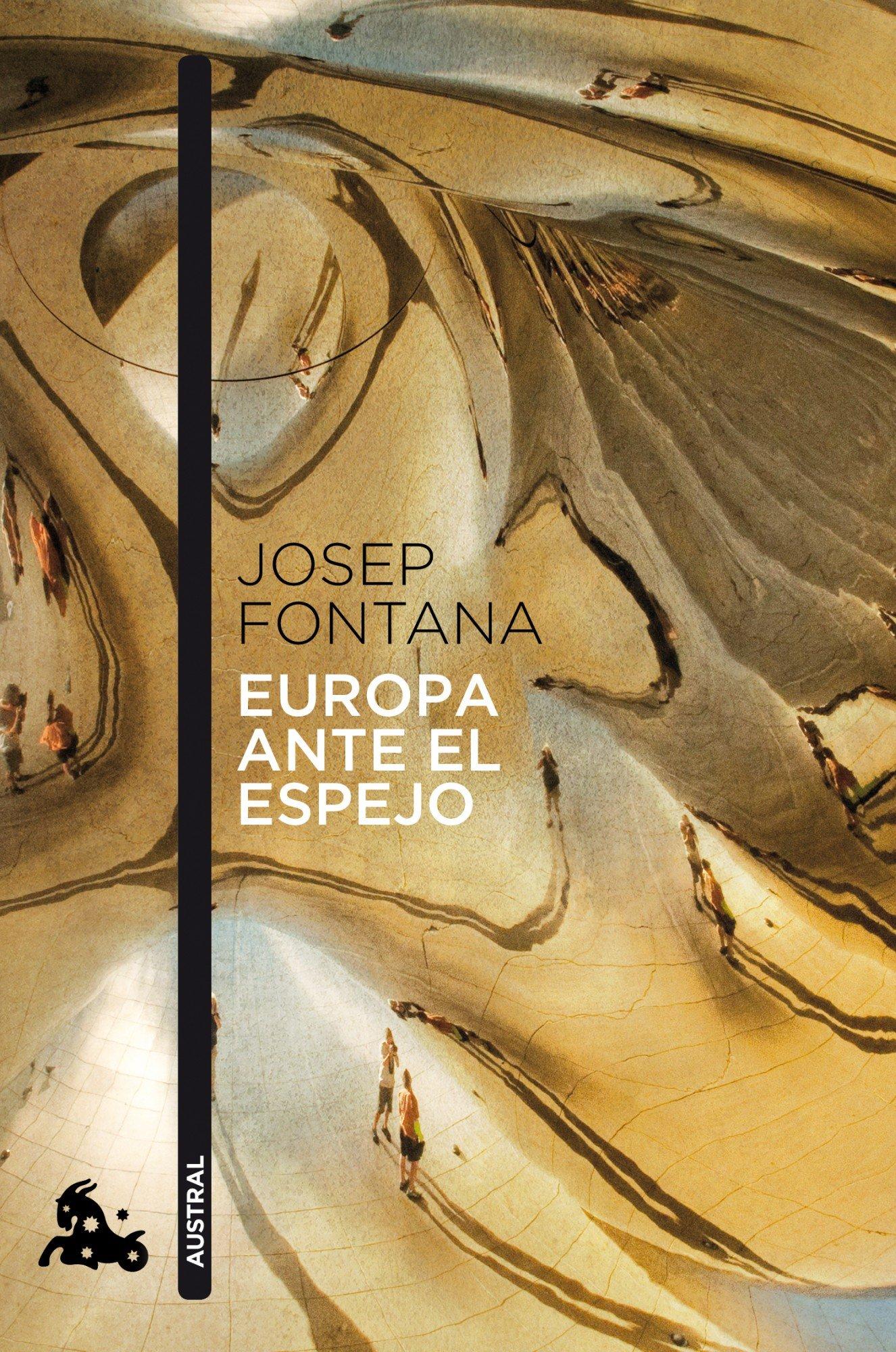 Europa ante el espejo: 1 (Contemporánea): Amazon.es: Fontana, Josep: Libros