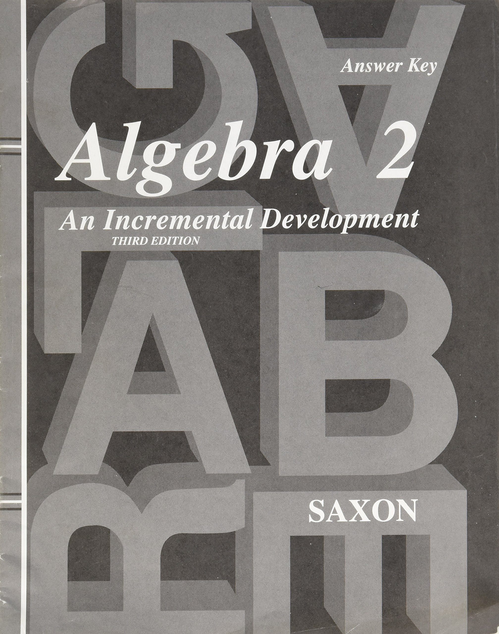 Answer Key for Saxon Algebra 2: John Saxon Jr: 9781600320132: Amazon.com:  Books