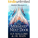 The Mermaid Next Door: A Paranormal Women's Fiction Novel (Midlife Mermaid Book 1)