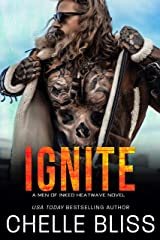 Ignite (Men of Inked: Heatwave Book 5) Kindle Edition