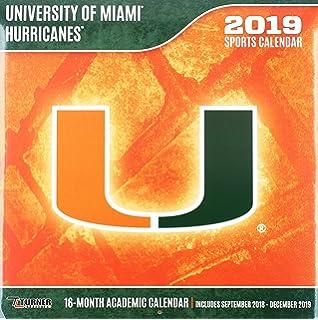 University Of Miami 2019 Calendar University of Miami Hurricanes 2018 Academic Calendar: Inc. Lang
