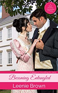 Becoming Entangled (Dash of Darcy and Companions Collection Book 11)