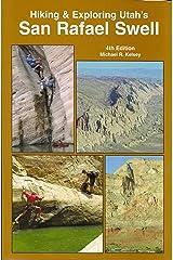 Hiking & Exploring Utah's San Rafael Swell Paperback
