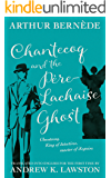 Chantecoq and the Père-Lachaise Ghost (The Further Exploits of Chantecoq Book 6)