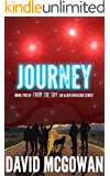 Journey: Book Two of From The Sky: an alien invasion series