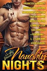 Naughty Nights: Nine Luscious Love Stories Kindle Edition