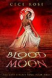 Blood Moon (The Last Siren's Song Book 2)