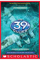 The 39 Clues #6: In Too Deep Kindle Edition