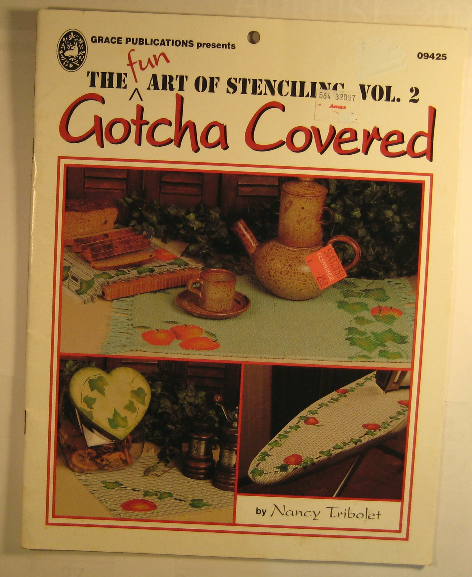 Gotcha Covered (The Fun Art of Stenciling, Vol. 2)