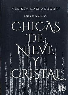 Chica de nieve y cristal (Spanish Edition)