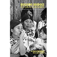 Building Bridges to Oral Cultures: Journeys among the Least-reached