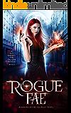 Rogue Fae (A Spy Among the Fallen Book 3)