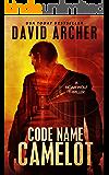 Code Name Camelot - A Noah Wolf Thriller (English Edition)