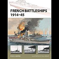 French Battleships 1914–45 (New Vanguard Book 266)