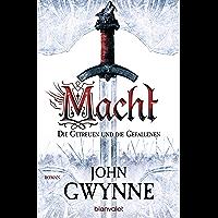 Macht - Die Getreuen und die Gefallenen 1: Roman (German Edition)