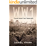 WWI: Tales from the Trenches (The Great War Series)
