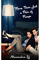 More Than Just a Pair of Pumps Kindle Edition