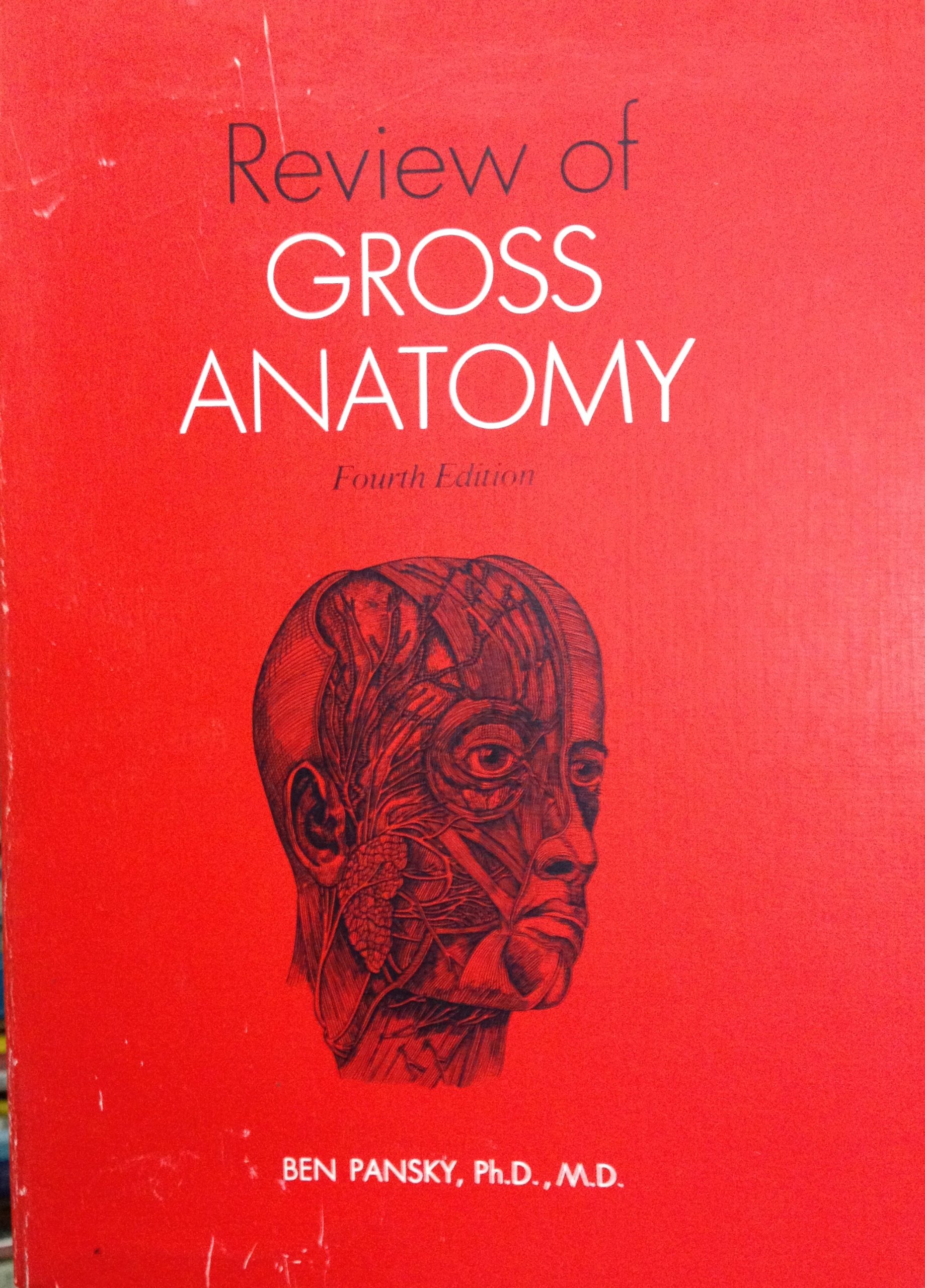 Review Of Gross Anatomy Ben Pansky Earl Lawrence House